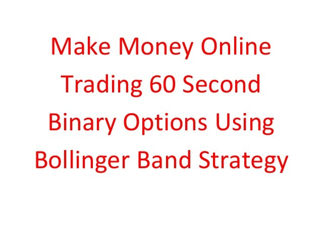 Making money from binary options