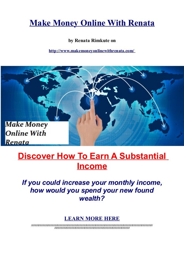 Make Money Online With Renata by Renata Rimkute on http://www.makemoneyonlinewithrenata.com/ Discover How To Earn A Substa...