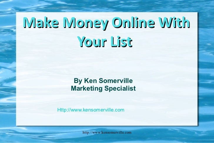 Make money online with your list