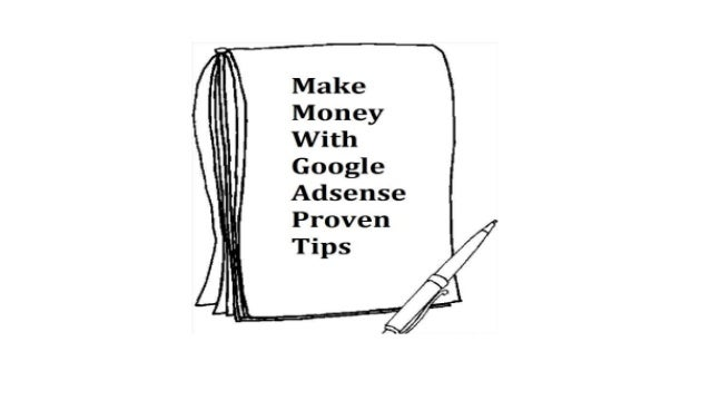 Proven Ways To Make Money With Google Adsense
