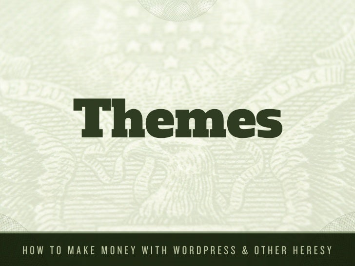 how to make money with wordpress themes