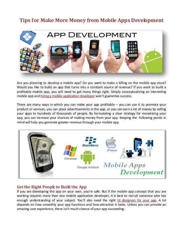 Tips for Make More Money from Mobile Apps DevelopmentAre you planning to develop a mobile app? Do you want to make a killi...