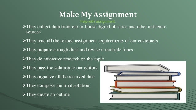 Make my assignment