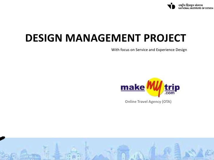 DESIGN MANAGEMENT PROJECT             With focus on Service and Experience Design                    Online Travel Agency ...