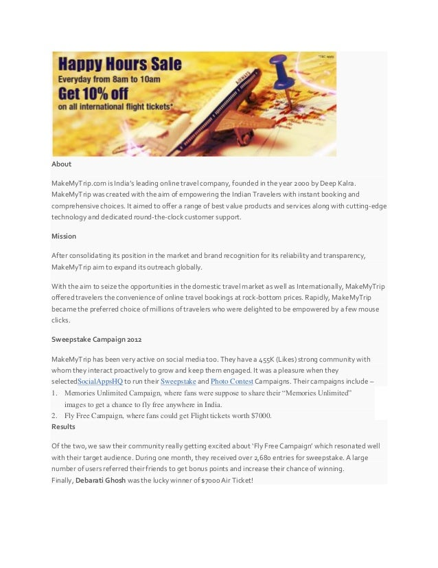 About MakeMyTrip.com is India's leading online travel company, founded in the year 2000 by Deep Kalra. MakeMyTrip was crea...