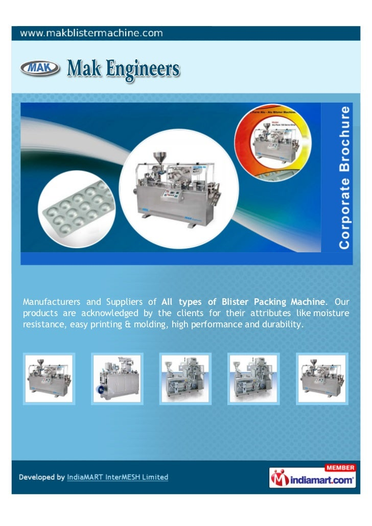 Manufacturers and Suppliers of All types of Blister Packing Machine. Ourproducts are acknowledged by the clients for their...