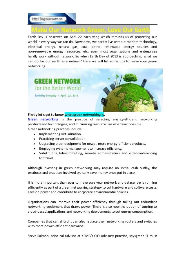Make Our Network Green, Love Our Earth Earth Day is observed on April 22 each year, which reminds us of protecting our wor...