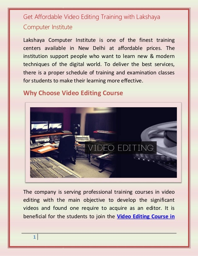 Make Perfect Videos By Learning Editing Course