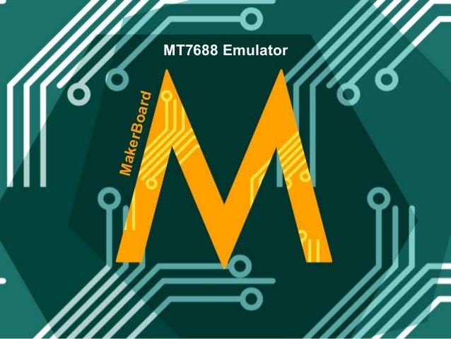MT7688 Emulator MakerBoard