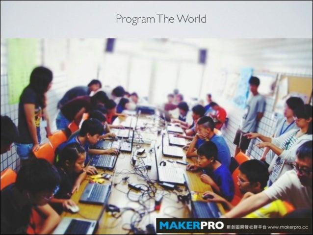 Maker Movement In Taiwan Makerpro