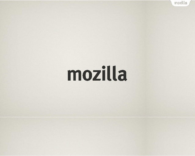 Q: Who are we?I am Ankit Gadgil, Mozilla Volunteer.These are my friends they are alsovolunteers for Mozilla.You can call u...