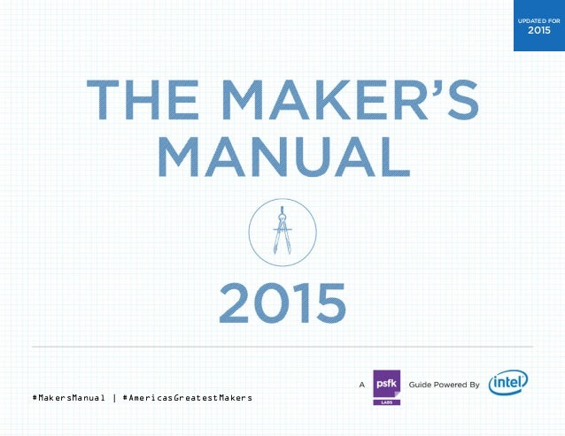 #MakersManual | #AmericasGreatestMakers UPDATED FOR 2015