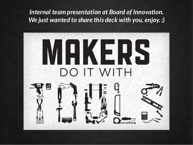 The Maker Movement By Boardofinno