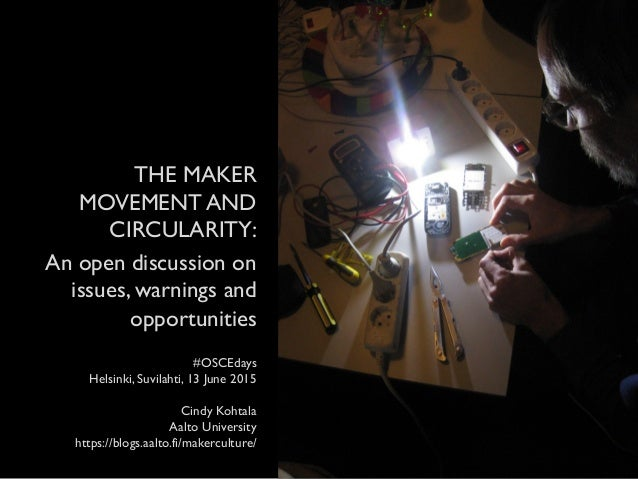 The Maker Movement And Circularity