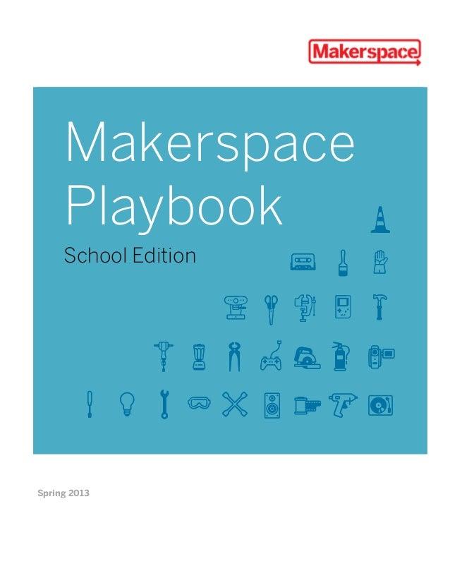 MakerspacePlaybookSchool EditionSpring 2013