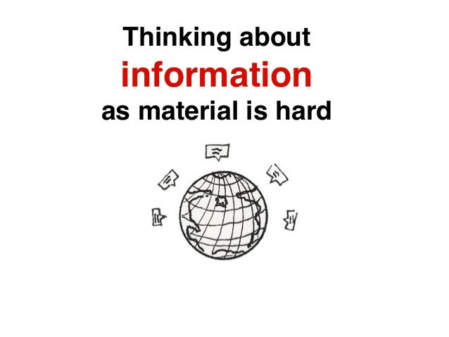 Every thing has information