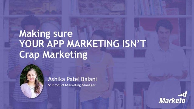 Make Sure Your App Marketing Isn't Crap Marketing