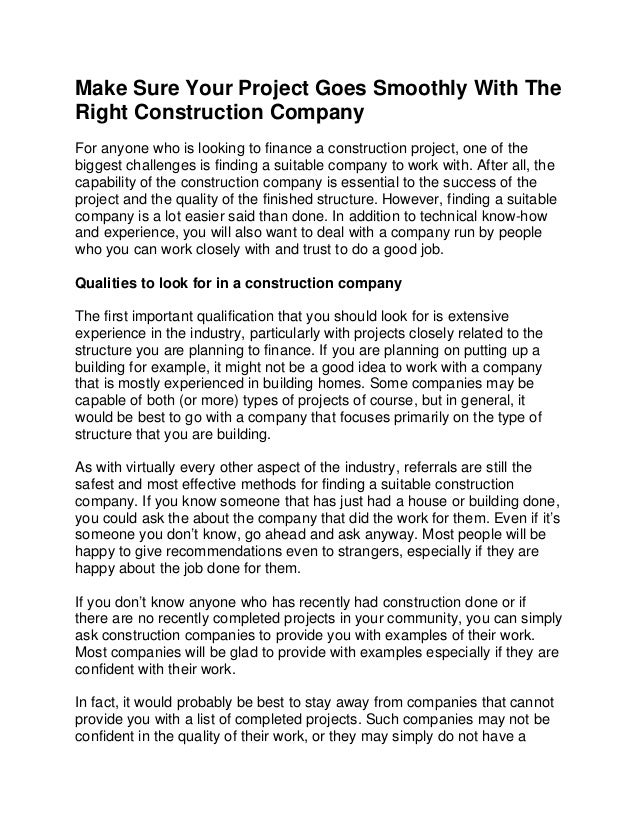 Make Sure Your Project Goes Smoothly With TheRight Construction CompanyFor anyone who is looking to finance a construction...