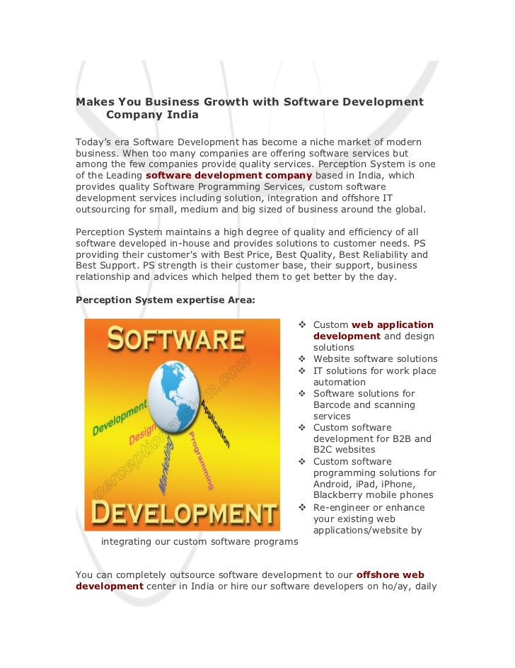 Makes You Business Growth with Software Development    Company IndiaToday's era Software Development has become a niche ma...