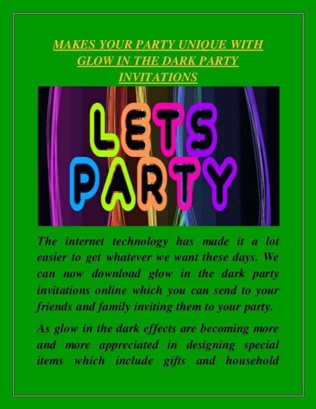 Makes Your Party Unique With Glow In The Dark Invitations