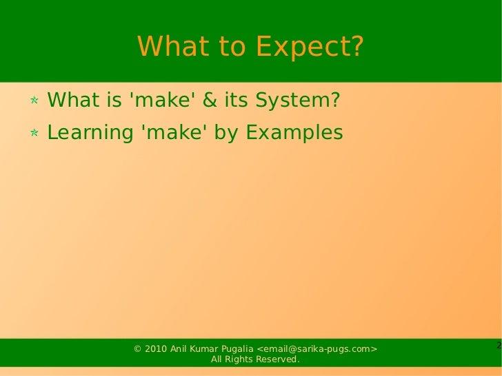 """""""make"""" system Slide 2"""