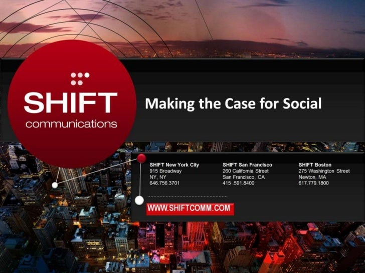 Making the Case for Social<br />