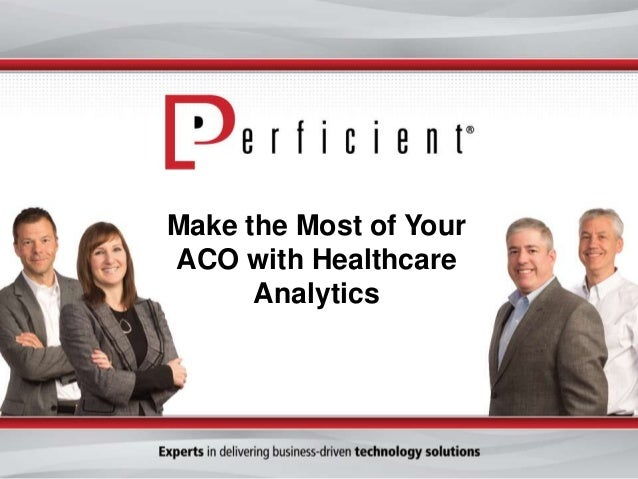 Make the Most of Your ACO with Healthcare Analytics