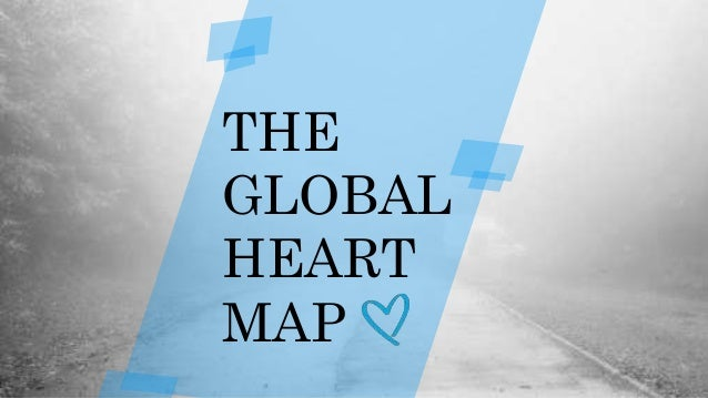 THE GLOBAL HEART MAP