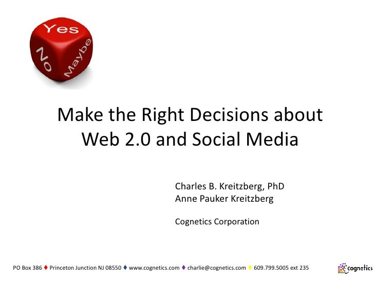 Make the Right Decisions about                  Web 2.0 and Social Media                                                  ...