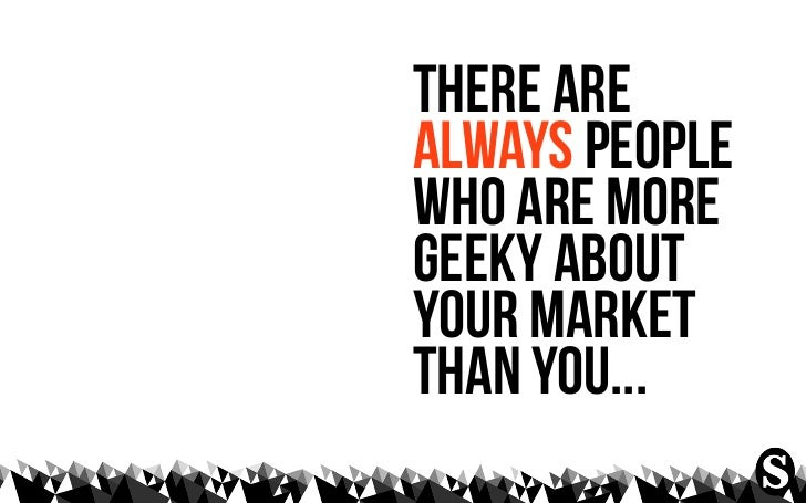 1   be a real marketer2   let your deeds show3   look between people4   want to make things