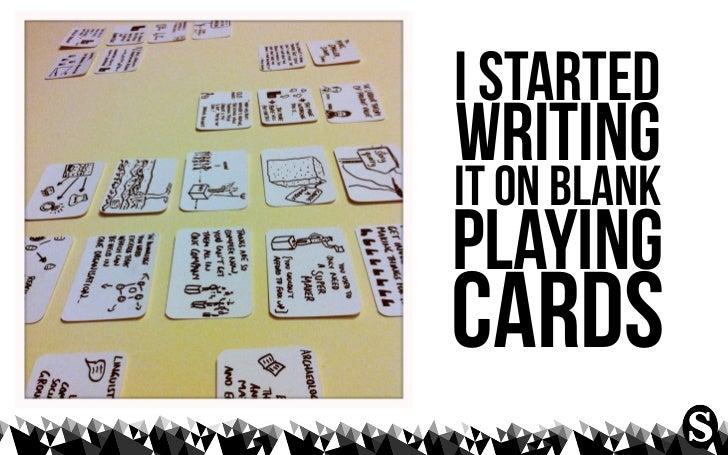 i startedwritingit on blankplayingcards