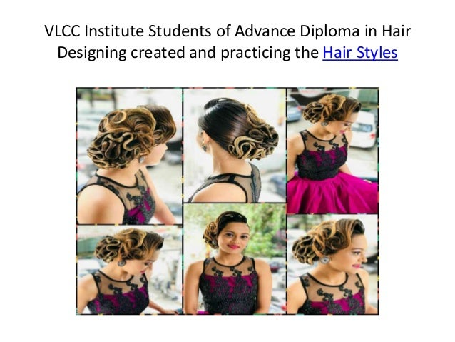 VLCC Institute Students of Advance Diploma in Hair Designing created and practicing the Hair Styles