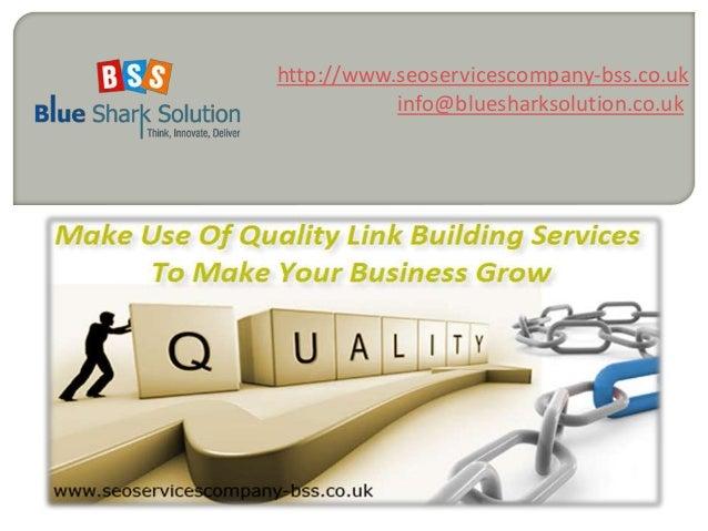 http://www.seoservicescompany-bss.co.uk  info@bluesharksolution.co.uk
