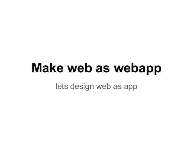 Make web as webapplets design web as app