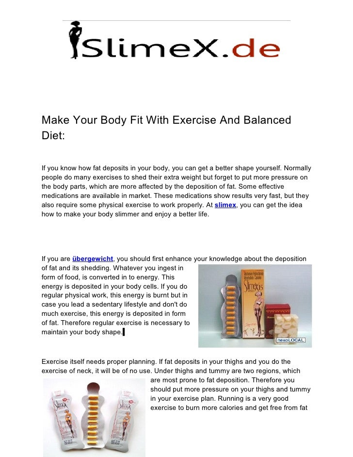 Make Your Body Fit With Exercise And BalancedDiet:If you know how fat deposits in your body, you can get a better shape yo...