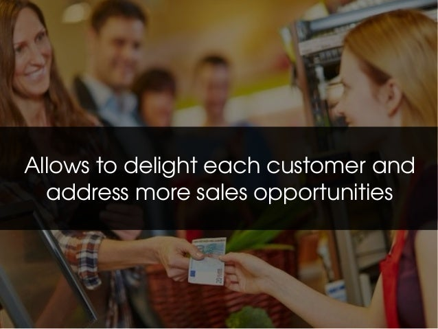 Make Your Customer Happy With the Help of Magento Base Point of Sale System Slide 2