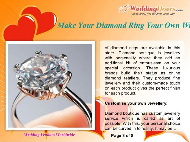 Make Your Diamond Ring Your Own With Diamond Boutique