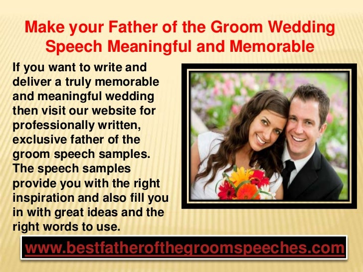 Wedding Day Speeches Father Of The Bride: Make Your Father Of The Groom Wedding Speech Meaningful