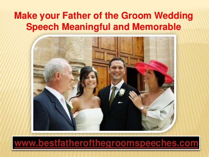 Make Your Father Of The Groom Wedding Speech Meaningful