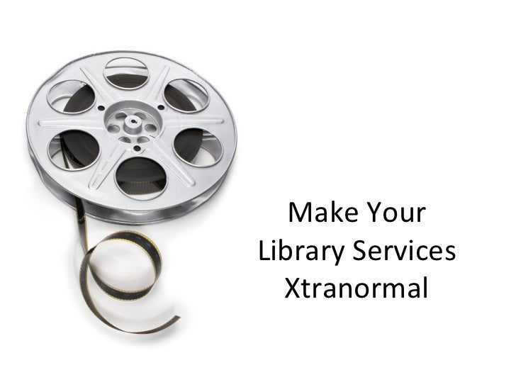 Make YourLibrary Services  Xtranormal