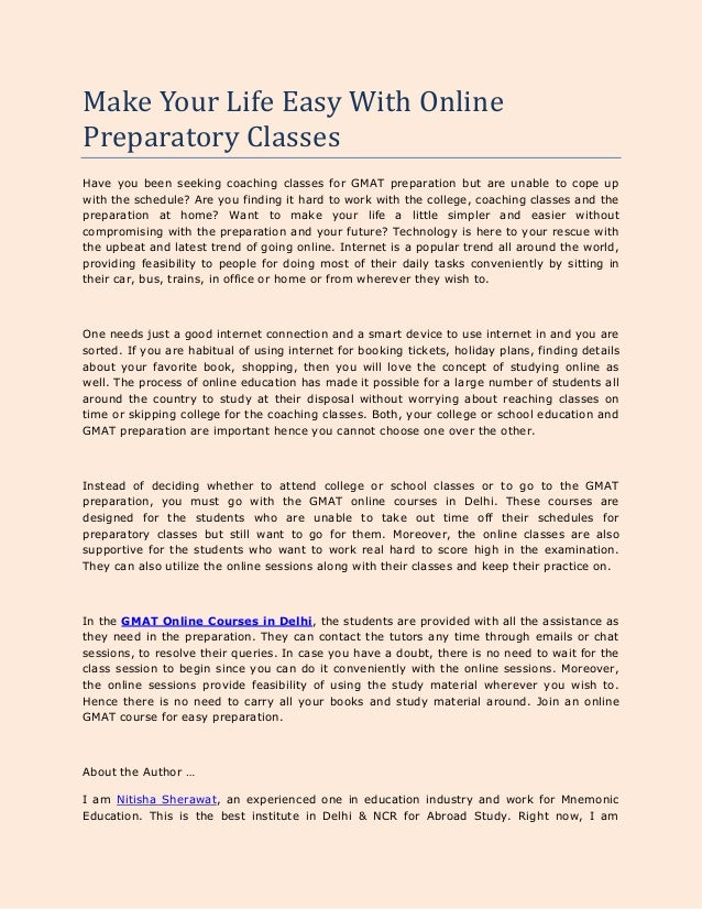 Make your life easy with online preparatory classes