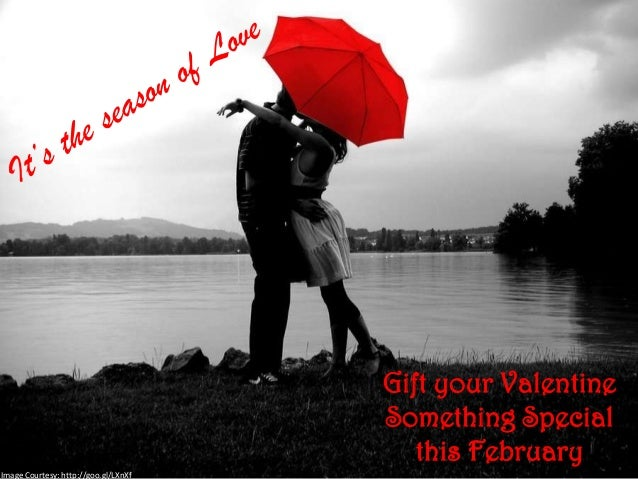 Gift your Valentine                                      Something Special                                         this Fe...