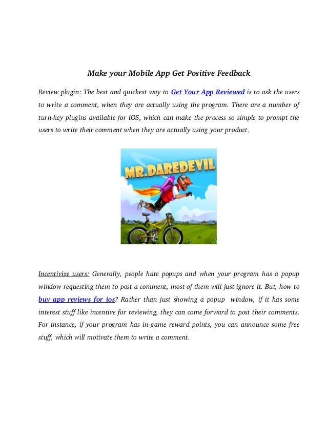 Make your Mobile App Get Positive Feedback  Review plugin: The best and quickest way to Get Your App Reviewed is to ask th...