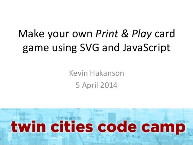 Make your own Print & Play card game using SVG and JavaScript
