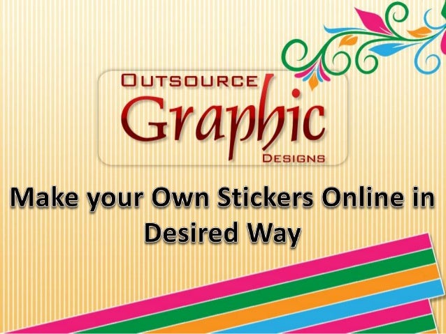 Make your own stickers online in desired way for How to print your own labels at home