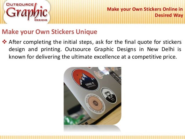 Make Your Own Stickers Online In Desired Way
