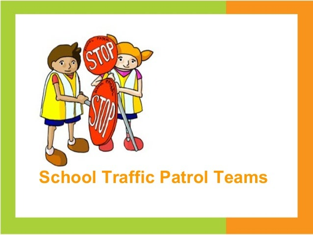 School Traffic Patrol Teams