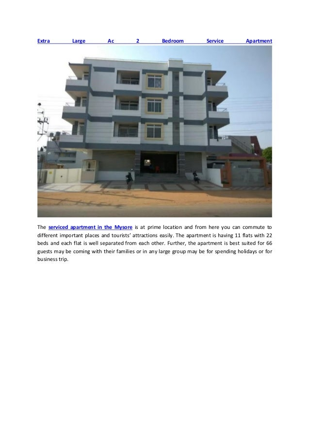 Make your stay comfortable and peace giving in mysore by ...