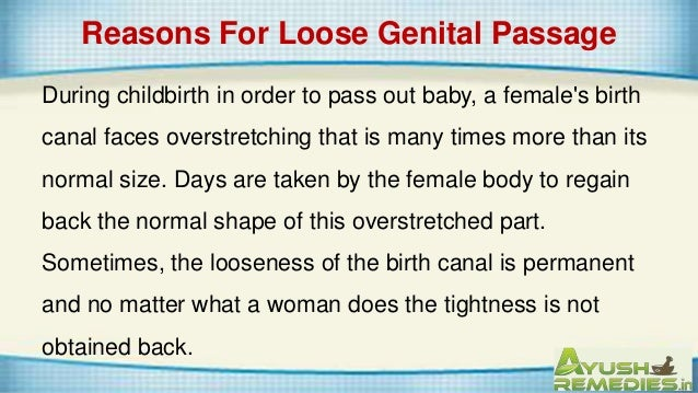 Reasons For Loose Genital Passage 4