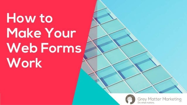 Make Your Web Forms Work